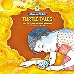 Turtle Tales: Kerala Mystique   Vinitha Ramchandani