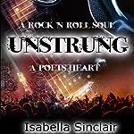 Unstrung: ErotiRock Novella | Isabella Sinclair