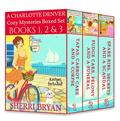 A Charlotte Denver Cozy Mysteries Boxed Set - Books 1, 2 and 3 (The Charlotte Denver Cozy Mystery Series) by [Bryan, Sherri]
