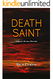 Death Saint (Manny Rivera Mystery Series Book 6)