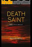 Death Saint (Manny Rivera Mystery Series Book 6)