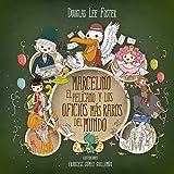 Marcelino el pelícano y los oficios más raros del mundo (con 25 ilustraciones) (Islas mágicas nº 1) (Spanish Edition)