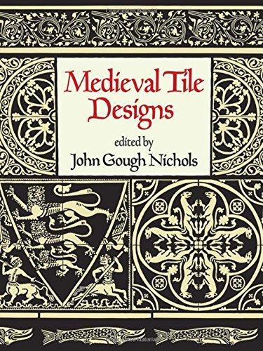 Medieval Tile Designs (Dover Pictorial Archive)