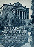 img - for Palladio's Architecture and Its Influence: A Photographic Guide book / textbook / text book
