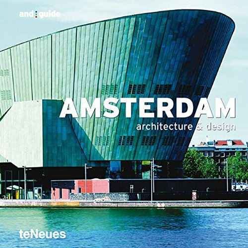 Amsterdam: Architecture & Design (English, French, Spanish and Dutch Edition) by Brand: teNeues