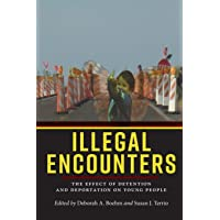 Illegal Encounters: The Effect of Detention and Deportation on Young People