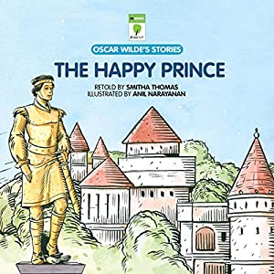 The Happy Prince: Oscar Wilde's Stories Audiobook