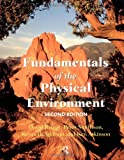 Fundamentals of the Physical Environment, , 0415108918