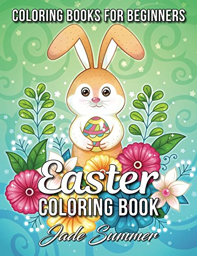 Easter Coloring Book: An Adult Coloring Book with Fun, Easy, and Relaxing Coloring Pages ()
