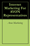 Internet Marketing For AVON Representatives