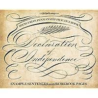 Spencerian Penmanship Practice Book: The Declaration of Independence