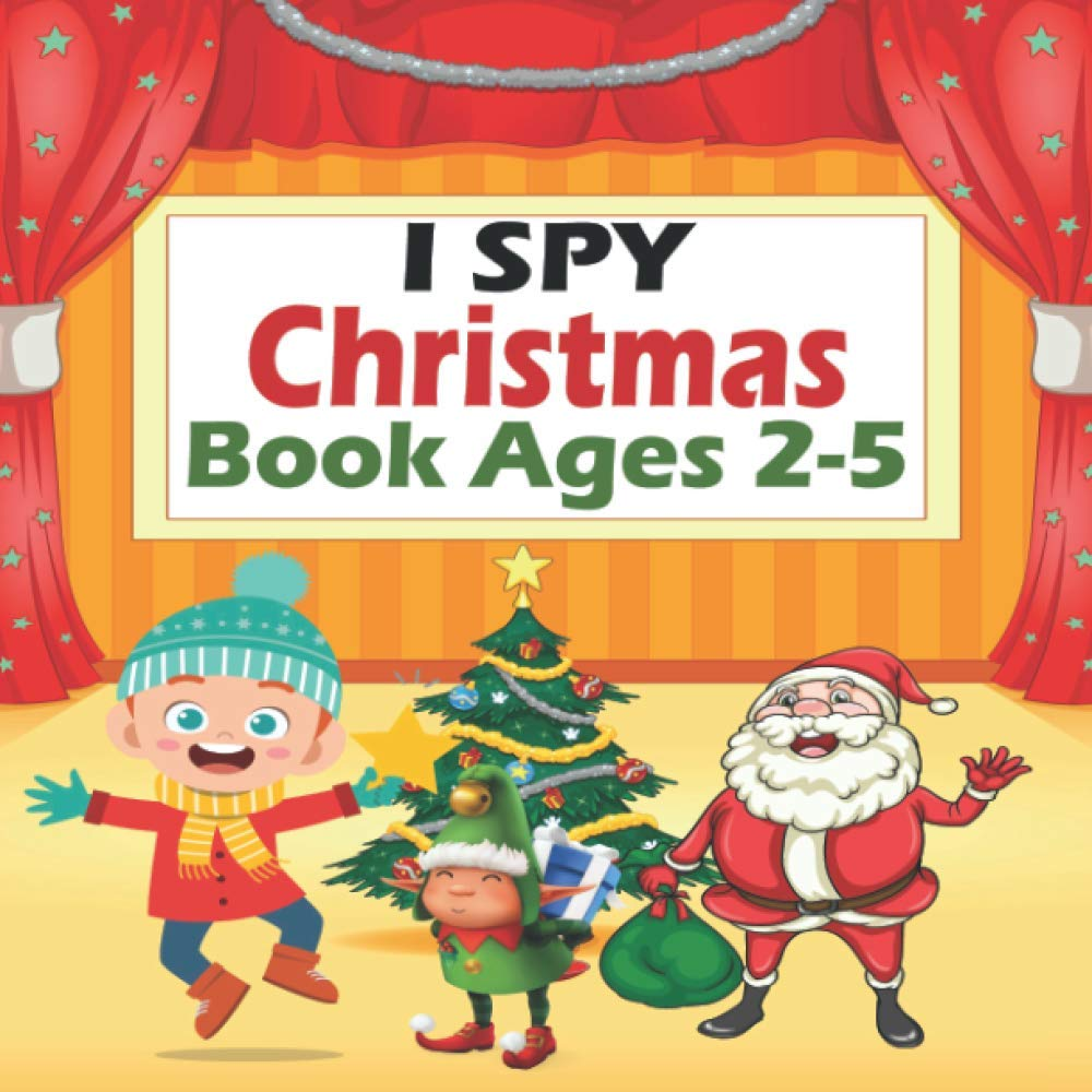 I Spy Christmas Book Ages 2 5 A Christmas Book For Children To Learn Alphabet From A Z A Fun Guessing Game Book For 2 5 Year Old S Christmas Activity Book Seasonal Simba 9798567066645 Amazon Com Books