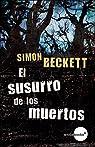 El susurro de los muertos par Simon Beckett