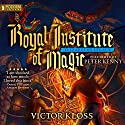 Elizabeth's Legacy: Royal Institute of Magic, Book 1 Audiobook by Victor Kloss Narrated by Peter Kenny