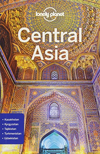 Lonely Planet Central Asia (Travel Guide)...