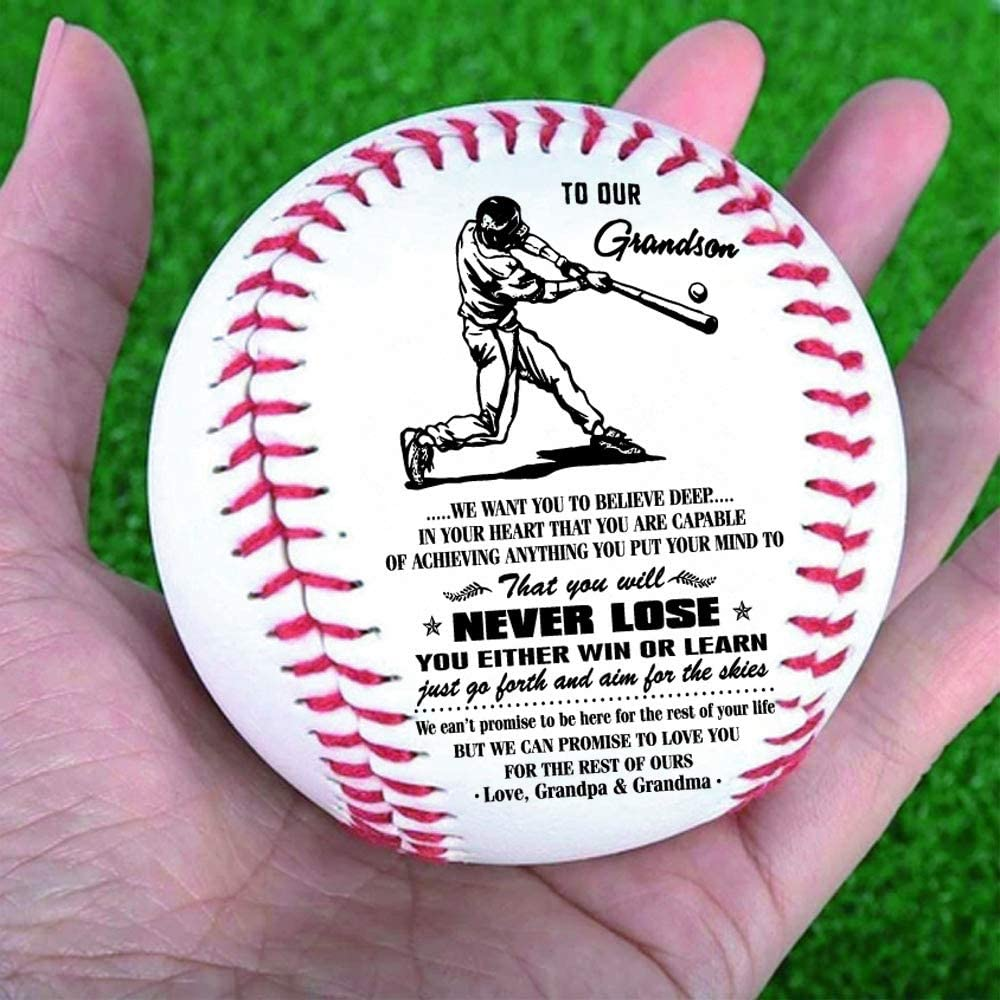 to Our Grandson.we Want You to Believe deep.in You Heart That You are Capable of achieving Anything You Put Your Mind to.-Love Grandpa and Grandma-Baseball Gifts