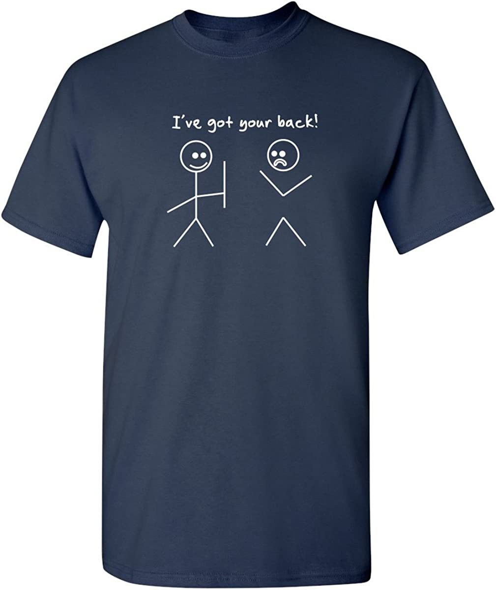 I Got Your Back Stick Figure Friendship Novelty Sarcasm Teens Funny T Shirt