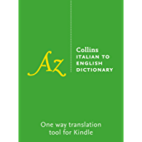 Collins Italian to English Dictionary (Italian Edition)