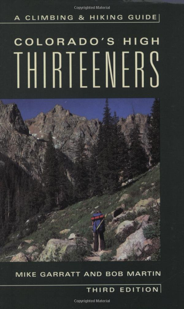 colorados high thirteeners a climbing and hiking guide