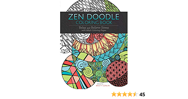 Amazon.com: Zen Doodle Coloring Book: Relax And Relieve Stress With Adult Coloring  Pages (0035313664656): Conlin, Kristy: Books