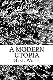 A Modern Utopia, H.G. Wells, 1484127153