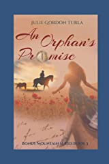An Orphan's Promise (Bondy Mountain Series) Paperback