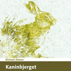Kaninbjerget [Watership Down] Hörbuch