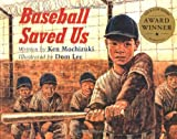 Baseball Saved Us, Ken Mochizuki, 1880000199