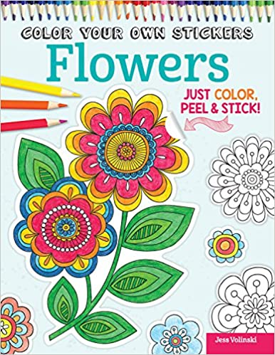 color your own stickers flowers just color peel stick design originals beautiful floral designs for coloring customizing to decorate journals gifts greeting cards home decor and more