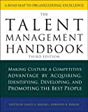The Talent Management Handbook, Third Edition: Making Culture a Competitive Advantage by Acquiring, Identifying…