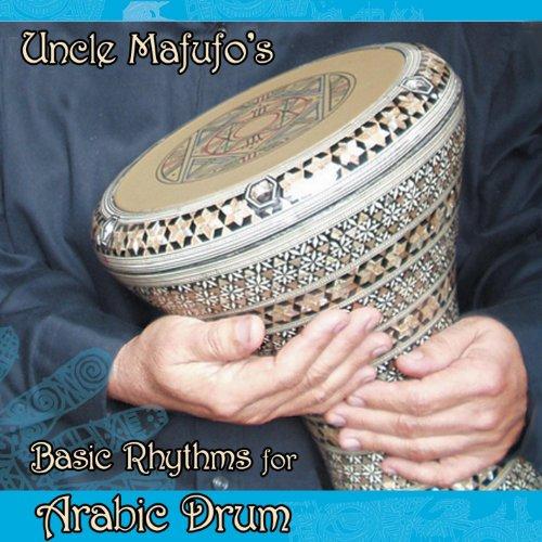 - Uncle Mafufos Basic Rhythms for Arabic Drum