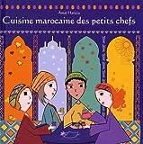 """Afficher """"Cuisine marocaine des petits chefs"""""""