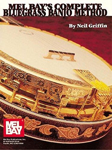 Complete Bluegrass Banjo - Mel Bays Complete Bluegrass Banjo Method