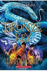 The Bronze Key (Magisterium #3) Paperback