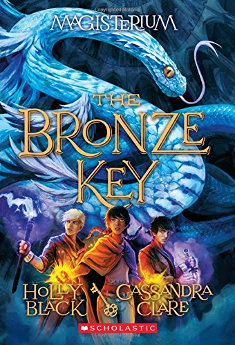 The Bronze Key (Magisterium #3) PDF