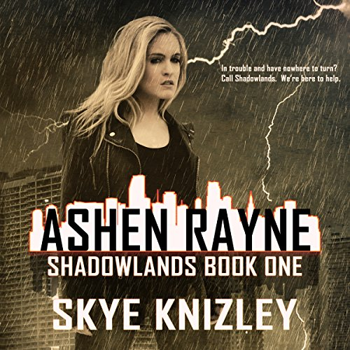 Ashen Rayne: Shadowlands, Book 1