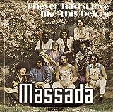 Massada: I Never Had A Love Like This Before [Vinyl]