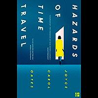 Hazards of Time Travel (English Edition)