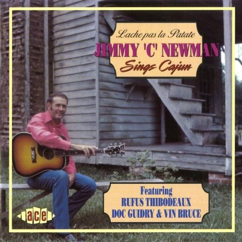 Sings Cajun - Lache pas la Patate by NEWMAN,JIMMY