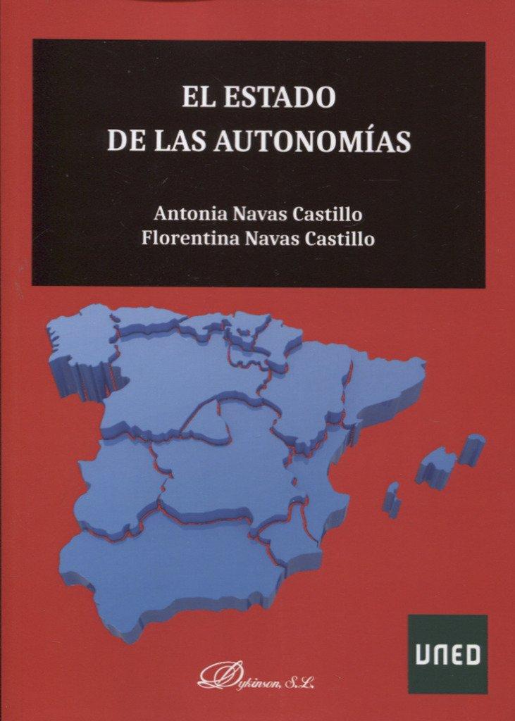 El Estado de las Autonomías: Amazon.es: Navas Castillo, Antonia, Navas Castillo, Florentina: Libros