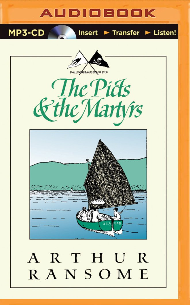 The Picts & the Martyrs: Or Not Welcome at All (Swallows and Amazons Series) PDF