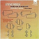 REICH. Music for 18 Musicians. Ensemble Signal/Lubman