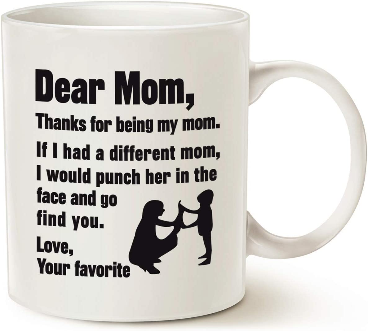 Amazon Com Mauag Funny Mothers Day For Mom Coffee Mug Best Gifts For Mom Mother Cup White 11 Oz Kitchen Dining