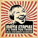 Mavis Staples Ill Take You There: An All-Star Concert Celebration (Live)