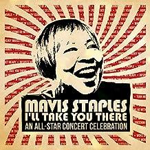 Mavis Staples I'll Take You There: An All-Star Concert Celebration (Live)