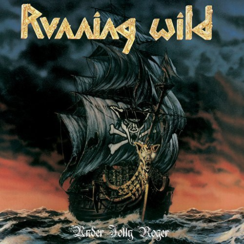 Running Wild - Under Jolly Roger - (NOISE2CD027) - DELUXE EXPANDED EDITION - 2CD - FLAC - 2017 - WRE Download