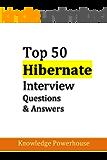 Top 50 Hibernate Interview Questions