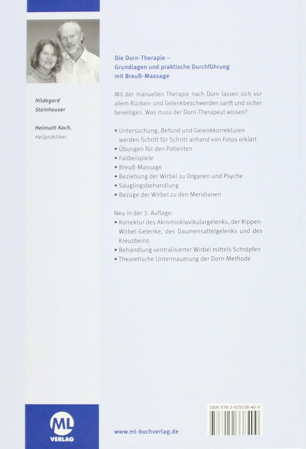 Die Dorn-Therapie: Grundlagen und praktische Durchführung. Mit Breuß ...