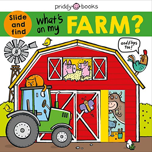 What's on My Farm?: A Slide-And-Find Book with Flaps por Roger Priddy