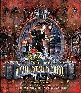 amazoncom steampunk charles dickens a christmas carol steampunk classics 9780762450909 zdenko basic books